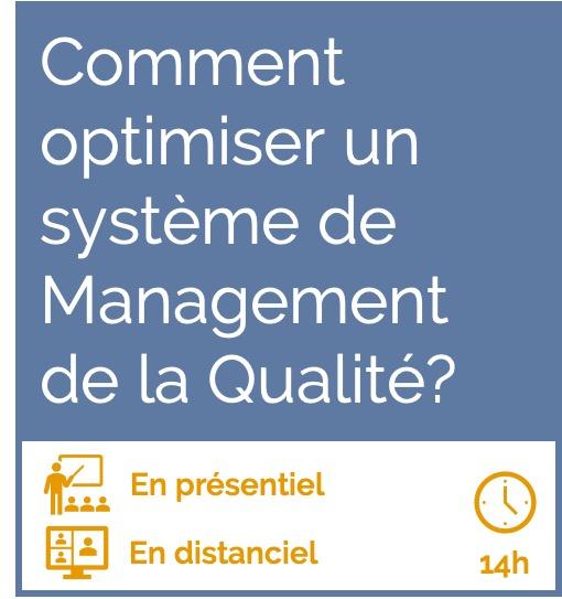 Formation comment optimiser un système de management de la qualité