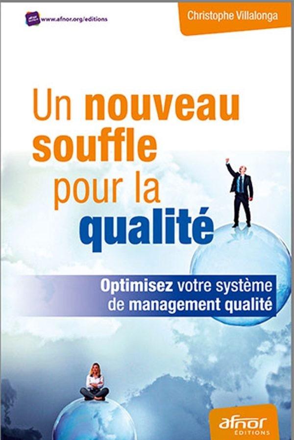 Un nouveau souffle pour la qualité livre management qualité